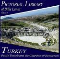 Pictorial Library of Bible Lands Volume 7 - Turkey: Paul's travels and the Churches of the Revelation box